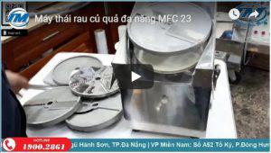 Máy thái rau củ quả đa năng MFC 23